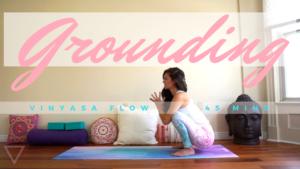 1st Chakra Yoga, Grounding, Earth, Root, Muladhara